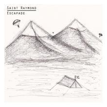 Saint Raymond — ESCAPADE