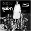 Röyksopp — Do It Again