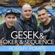 Gesek & Joker & Sequence —